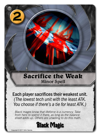 Sacrifice the Weak
